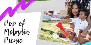 Pop of Melanin [Family] Picnic