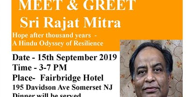 MEET & GREET Sri Rajat Mitra