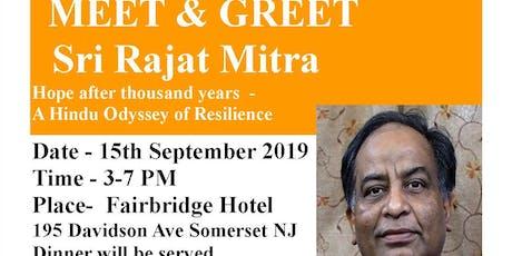 MEET & GREET Sri Rajat Mitra tickets