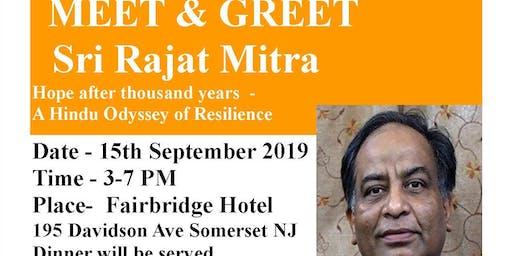 MEET & GREET Sri Rajat Mitra