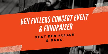 Ben Fuller's Concert Event & Fundraiser tickets
