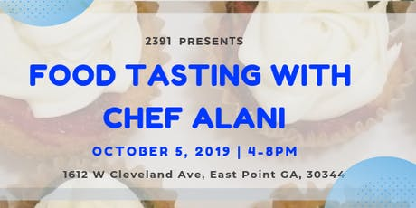 Food Tasting With Chef Alani tickets