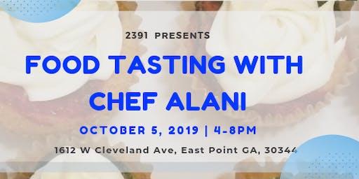 Food Tasting With Chef Alani