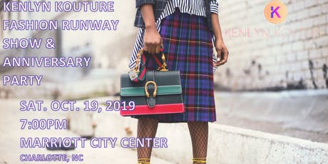 Kenlyn Kouture Fashion Runway Show & 1 yr Anniversary Party tickets