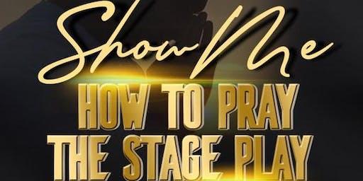 Show Me How Pray