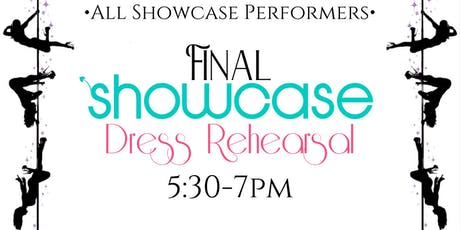 Last Showcase dress rehearsal  tickets
