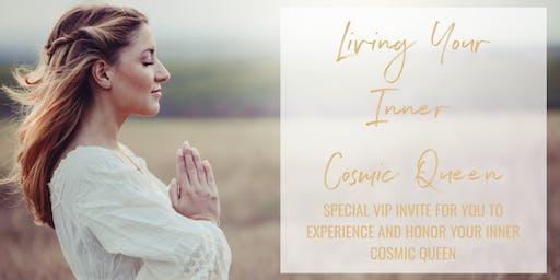Living Your Inner Cosmic Queen Weekend Retreat