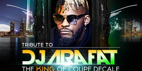Tribute to DJ Arafat - King of Coupe Decale tickets