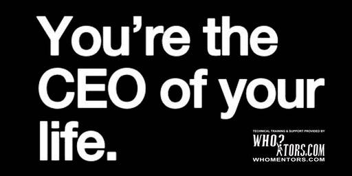 You're the CEO of your life. Train with WHOmentors.com, Inc.