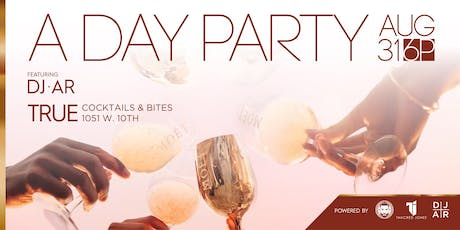 A Day Party tickets