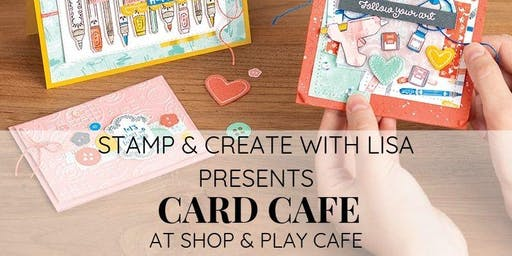 Card Cafe at Shop & Play Cafe - September 19th, 2019