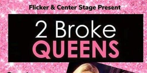 2 Broke Queens Drag Show