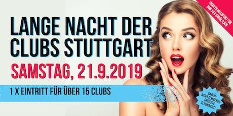Die lange Nacht der Clubs Stuttgart Tickets