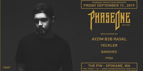 PhaseOne 2019 Tour - 9.13.19 - The Pin tickets