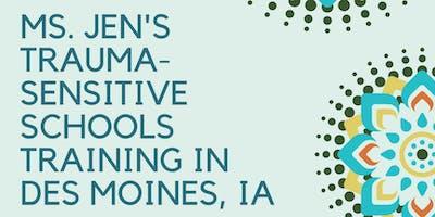 Ms. Jen's Trauma-Sensitive Schools Training in Des Moines, Iowa (Level I-II)