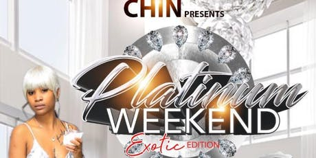 Platinum Weekend Exoitc Edition tickets