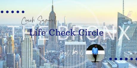 Life Check Circle Bronx tickets