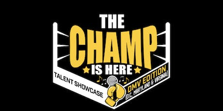 Champ Is Here Showcase tickets