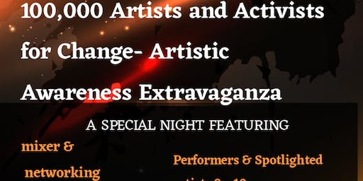 Laughz and Lyrics- 100,000 Artists and Activists for Change Extravaganza