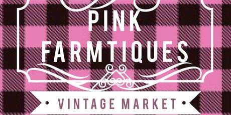 Pink Farmtiques Vintage & Homemade Market tickets