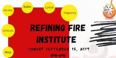 Refining Fire Institute