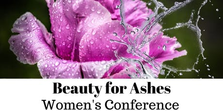 Beauty for Ashes Women's Conference tickets