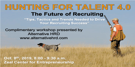 Hunting For Talent 4.0-The Future of Recruiting! tickets