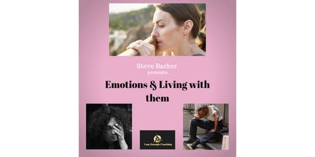 Learn How to Understand Your Emotions & How to Live With Them With Ease tickets