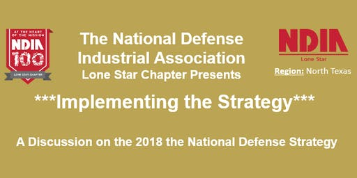 NDIA - Implementing the National Defense Strategy