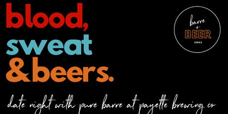 Barre + Beer Series: Blood Sweat & Beers  tickets