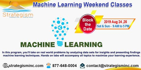 Machine learning weekend training in Fremont-Aug 24,25-2019 tickets