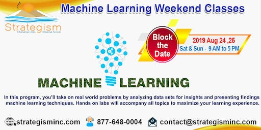 Machine learning weekend training in Fremont-Aug 24,25-2019