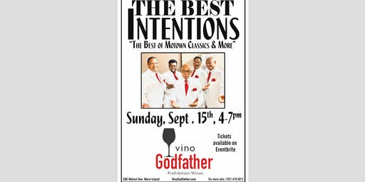 "VINO GODFATHER PRESENTS ""THE BEST INTENTIONS"""