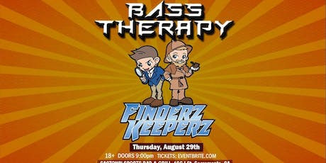 Bass Therapy W/ Finderz Keeperz & More! tickets
