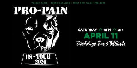 Pro Pain tickets