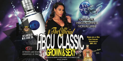 #TheOfficial HBCU Upstate Classic Grown & Sexy Kickoff Bash