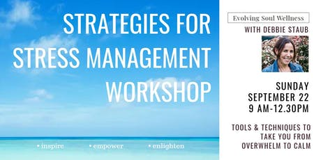Strategies For Stress Management Workshop tickets