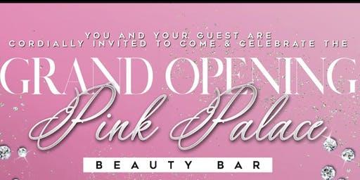 Grand Opening of Pink Palace Beauty Bar