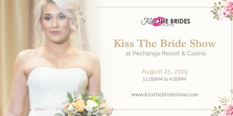 Kiss The Bride Show- Free Pass tickets