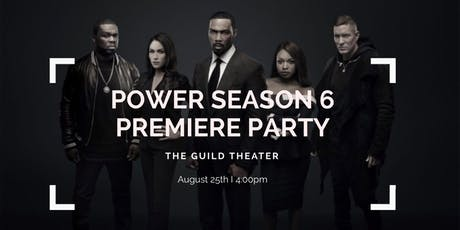 Power Season 6 Premiere Party tickets