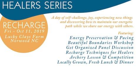 Healer Series: Retreat, Recharge & Go! tickets