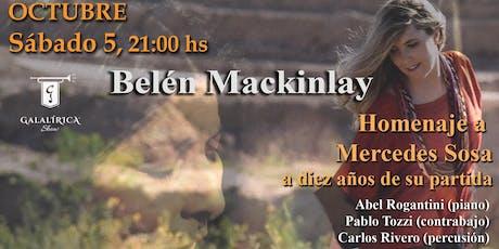 Belén Mackinlay - Homenaje a Mercedes Sosa entradas