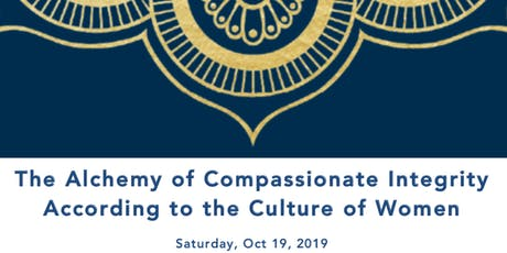 The Alchemy of Compassionate Integrity According To The Culture of Women tickets