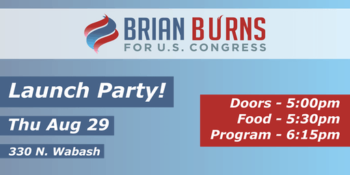 Brian Burns for Congress Launch Party