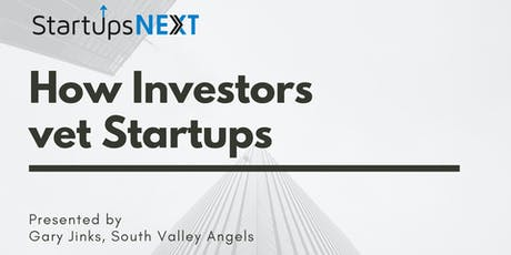 How Investors vet Startups tickets