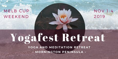 Yogafest Retreat Somers | Melb Cup Weekend Nov 1-4 2019 tickets
