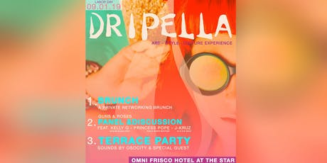 DRIPELLA EXCLUSIVE DAY PARTY  tickets
