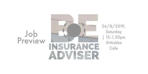 Be Insurance Adviser Job Preview