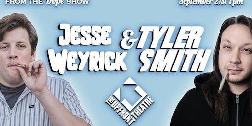 Tyler Smith and Jesse Weyrick headline the Upfront Theater
