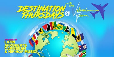 Destination Thursdays @TheValencia Room  Dj Stepwsie